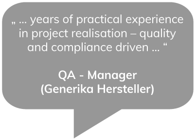 … years of practical experience in project realisation – quality and compliance driven … - QA Manager (Gernerika Hersteller)